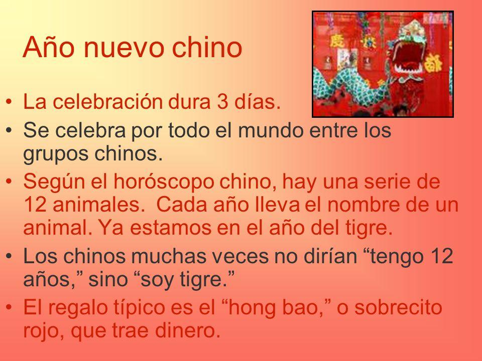 Año nuevo chino La celebración dura 3 días.