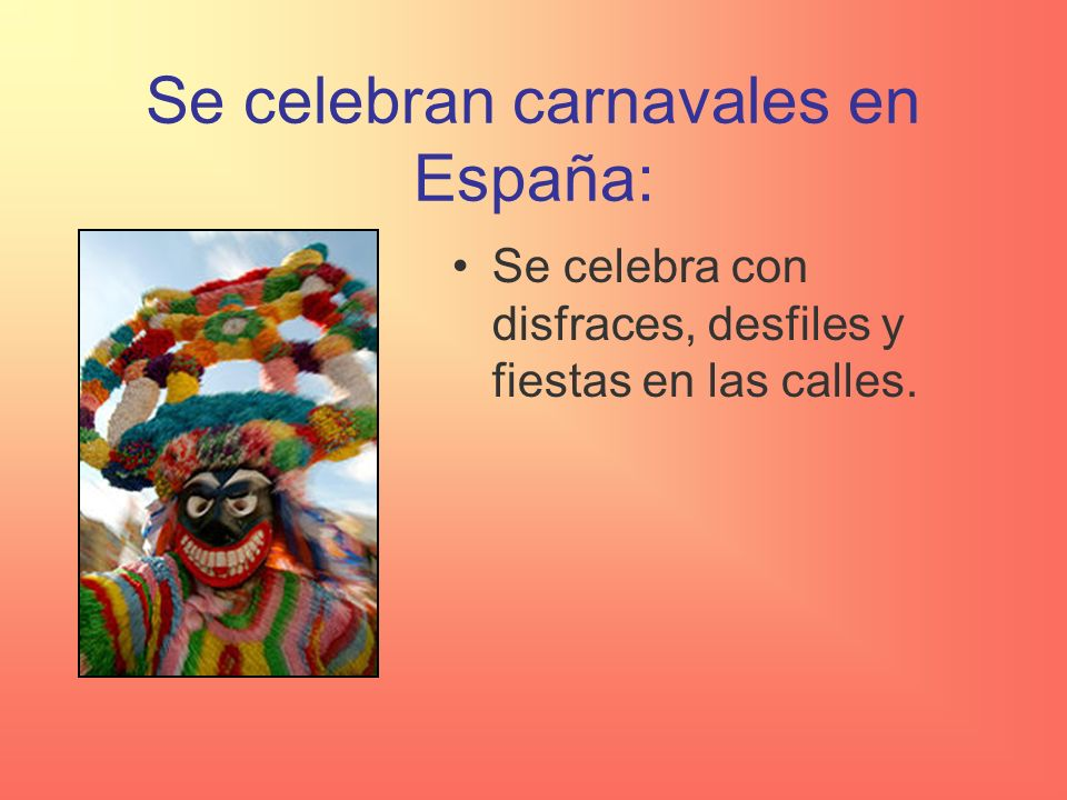Se celebran carnavales en España: