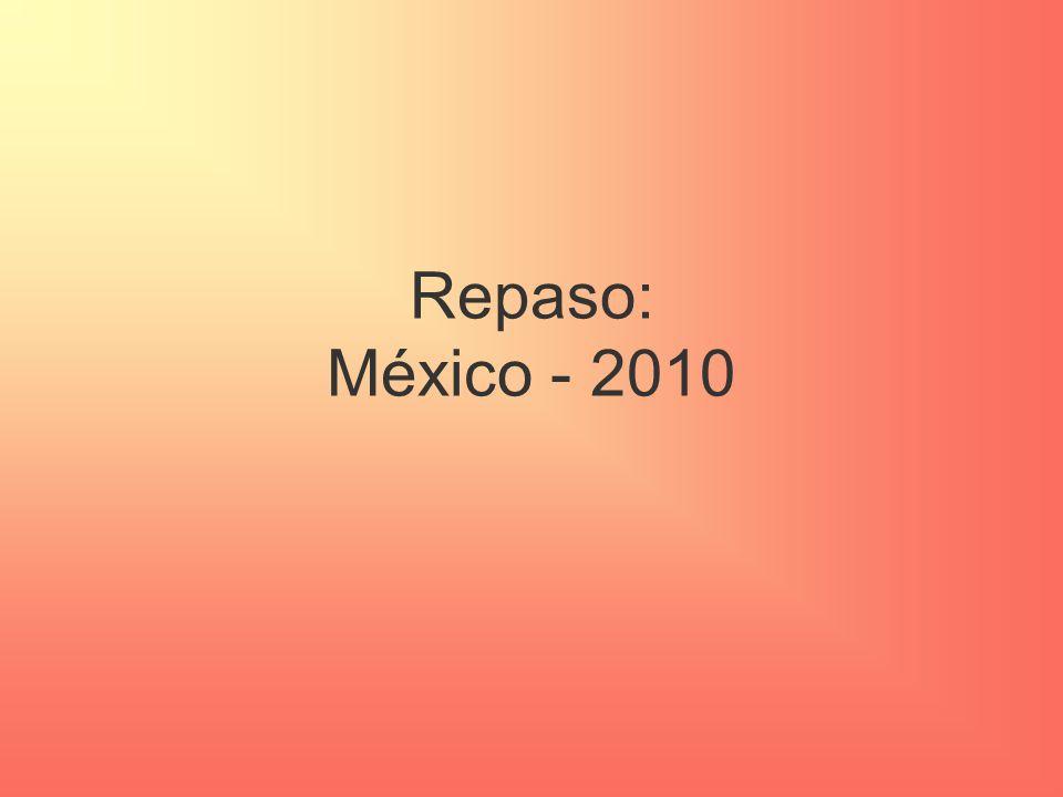 Repaso: México - 2010