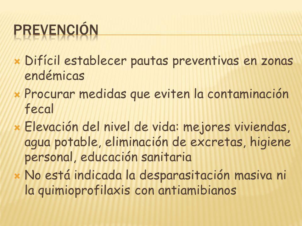 prevención Difícil establecer pautas preventivas en zonas endémicas