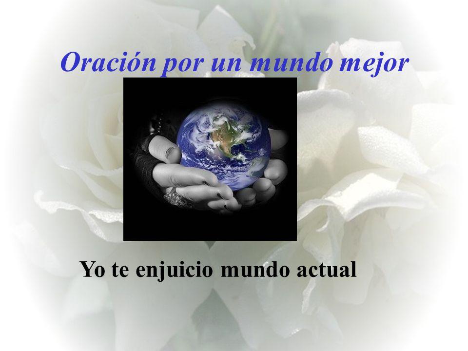 Oración por un mundo mejor