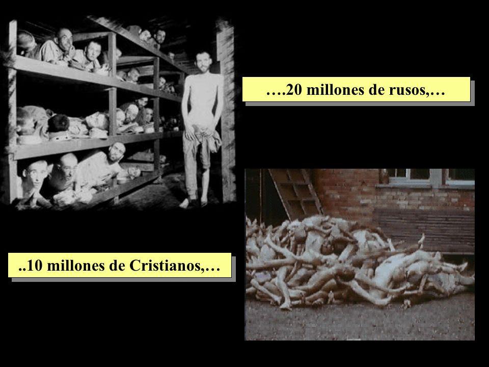 ..10 millones de Cristianos,…