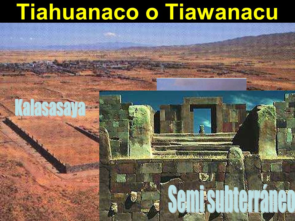 Tiahuanaco o Tiawanacu