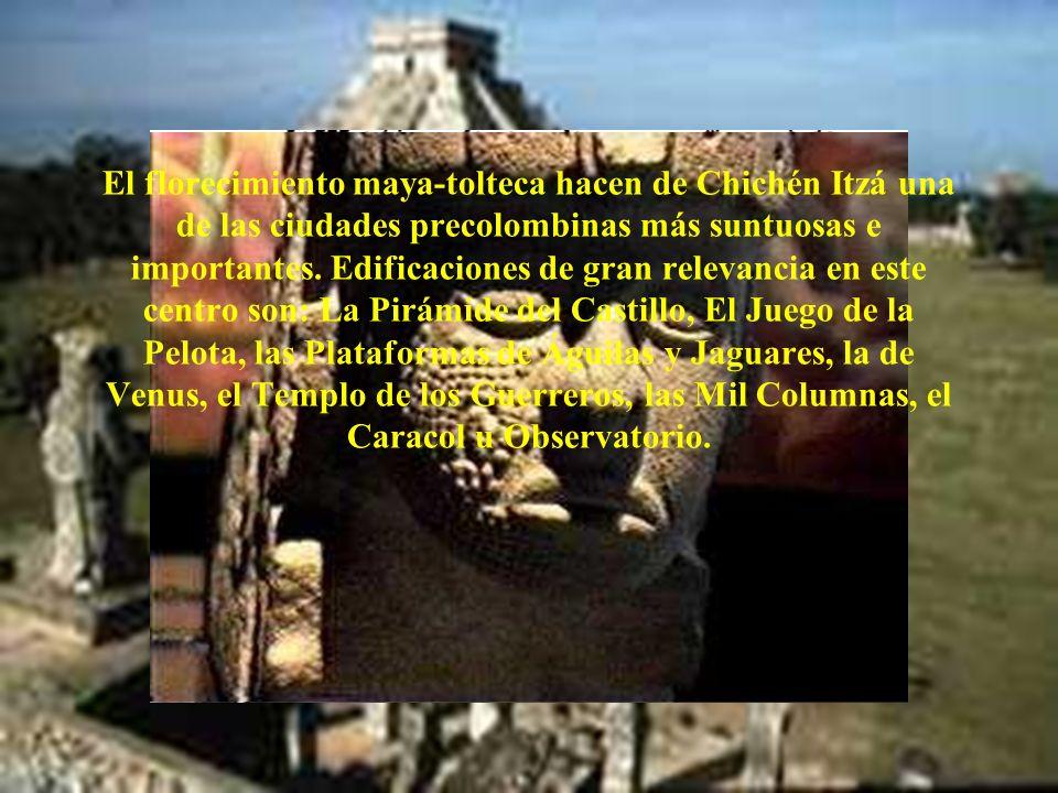 El florecimiento maya-tolteca hacen de Chichén Itzá una de las ciudades precolombinas más suntuosas e importantes.