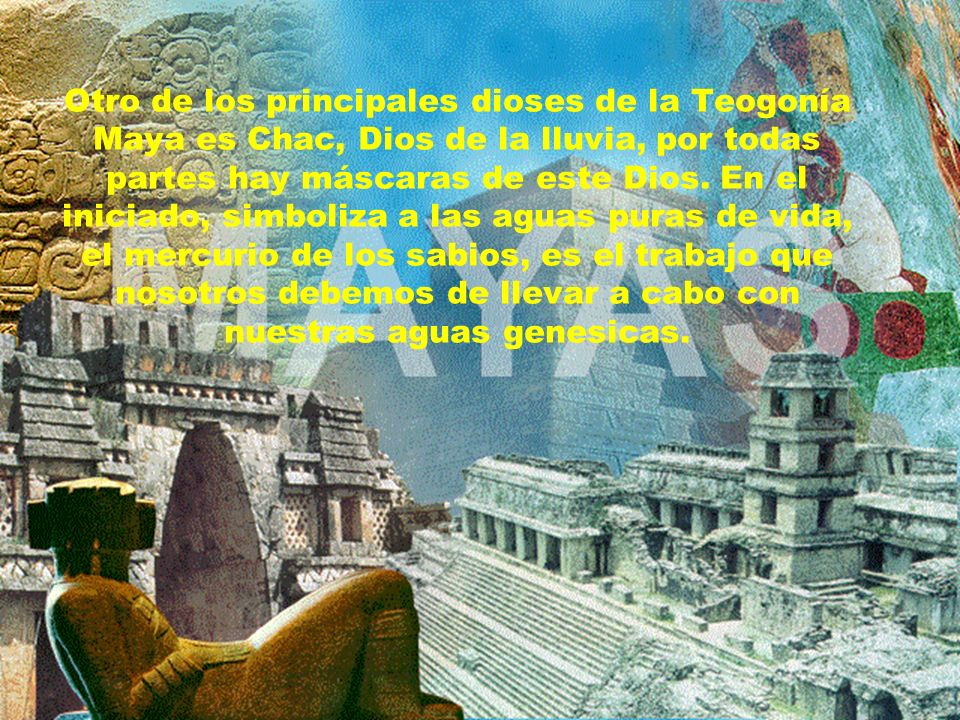 Otro de los principales dioses de la Teogonía Maya es Chac, Dios de la lluvia, por todas partes hay máscaras de este Dios.