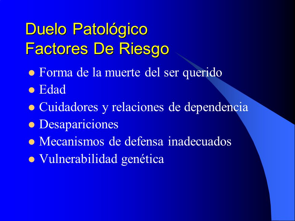 Duelo Patológico Factores De Riesgo