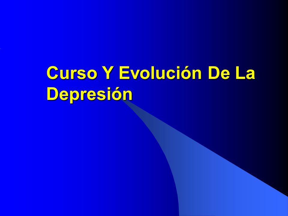 Curso Y Evolución De La Depresión