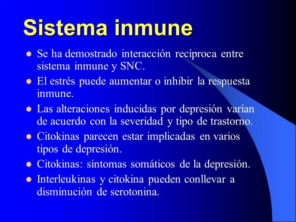 Sistema inmune Se ha demostrado interacción recíproca entre sistema inmune y SNC. El estrés puede aumentar o inhibir la respuesta inmune.