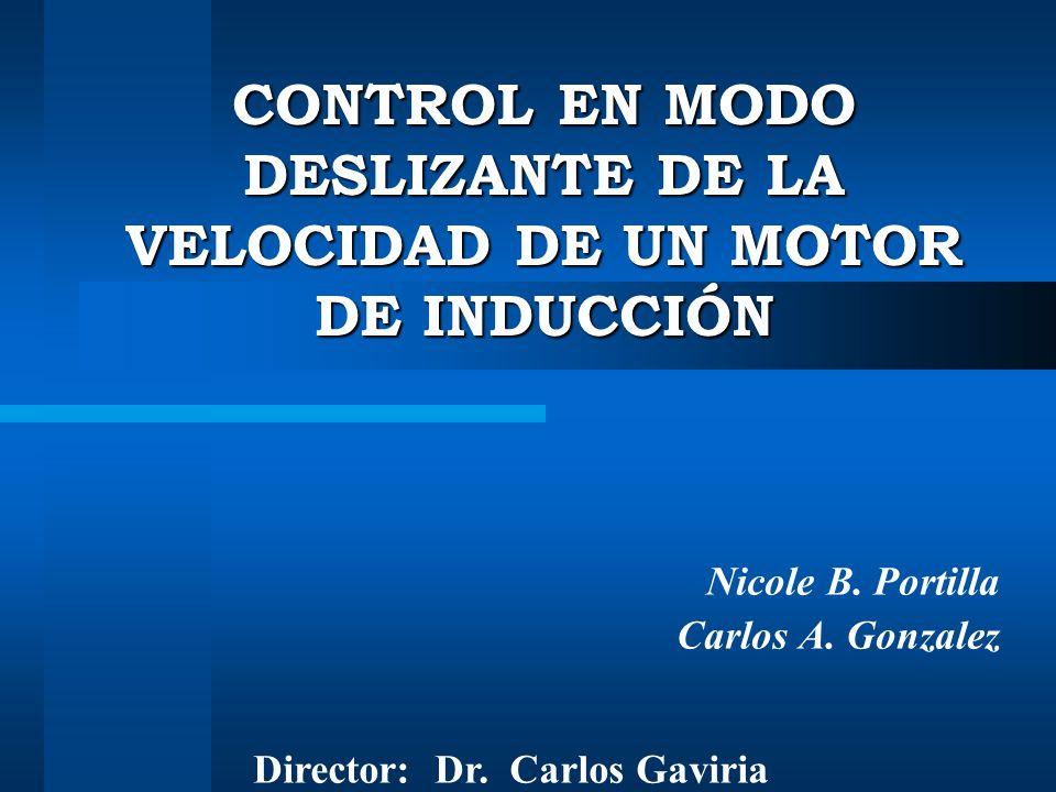 CONTROL EN MODO DESLIZANTE DE LA VELOCIDAD DE UN MOTOR DE INDUCCIÓN
