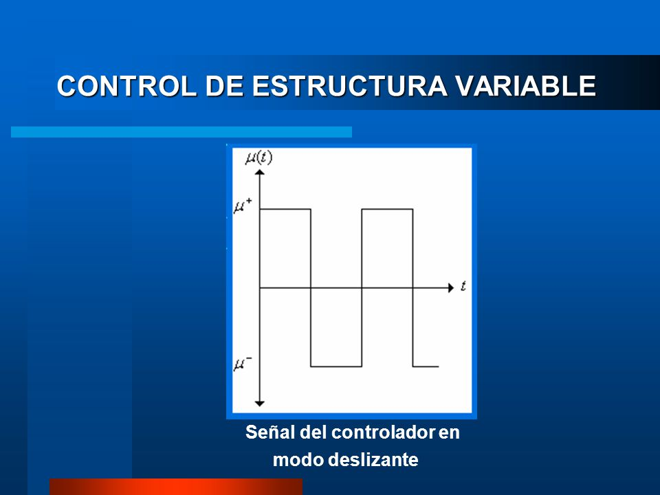 CONTROL DE ESTRUCTURA VARIABLE