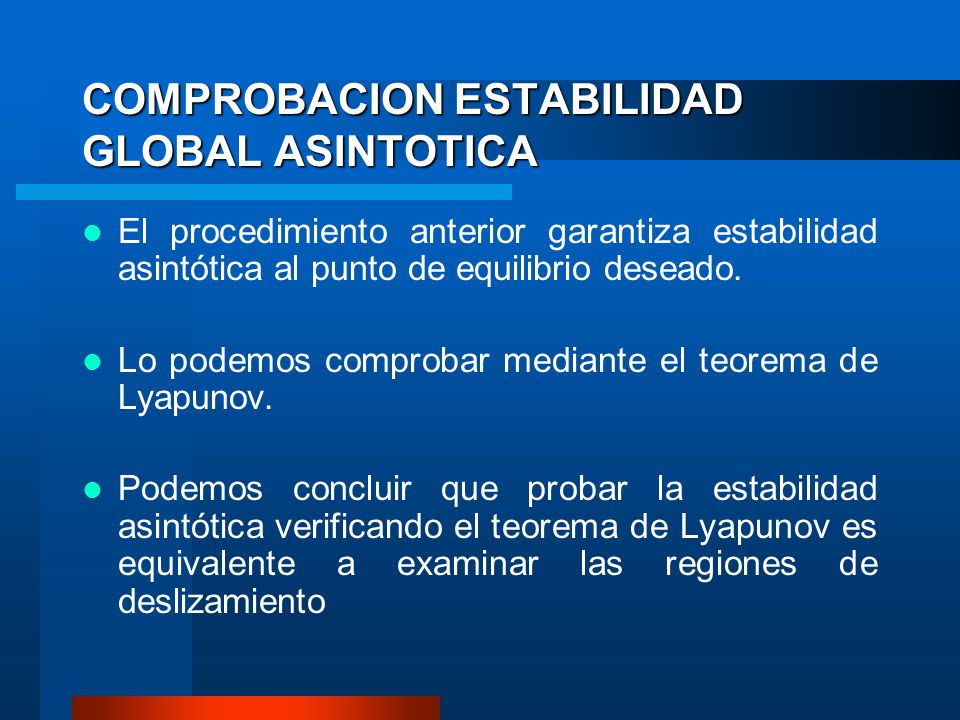 COMPROBACION ESTABILIDAD GLOBAL ASINTOTICA
