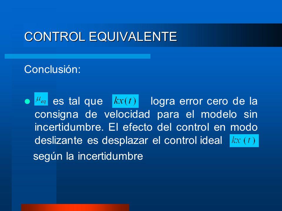 CONTROL EQUIVALENTE Conclusión: