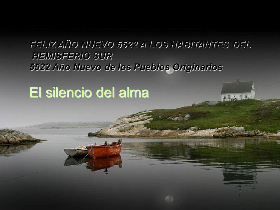 El silencio del alma FELIZ AÑO NUEVO 5522 A LOS HABITANTES DEL