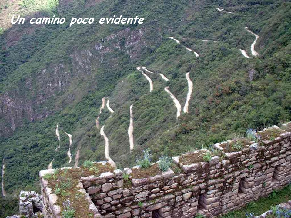 Un camino poco evidente