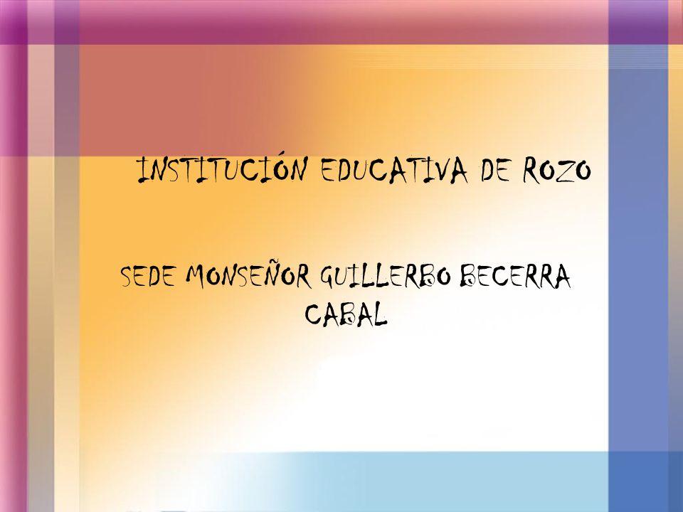INSTITUCIÓN EDUCATIVA DE ROZO