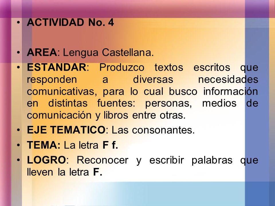 ACTIVIDAD No. 4 AREA: Lengua Castellana.