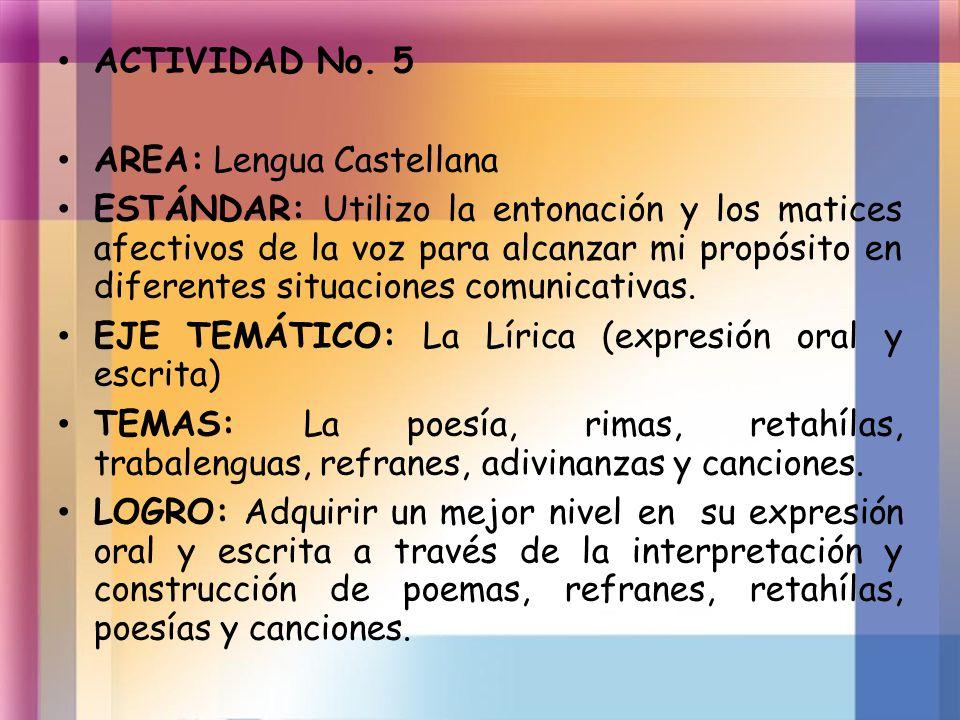 ACTIVIDAD No. 5 AREA: Lengua Castellana.