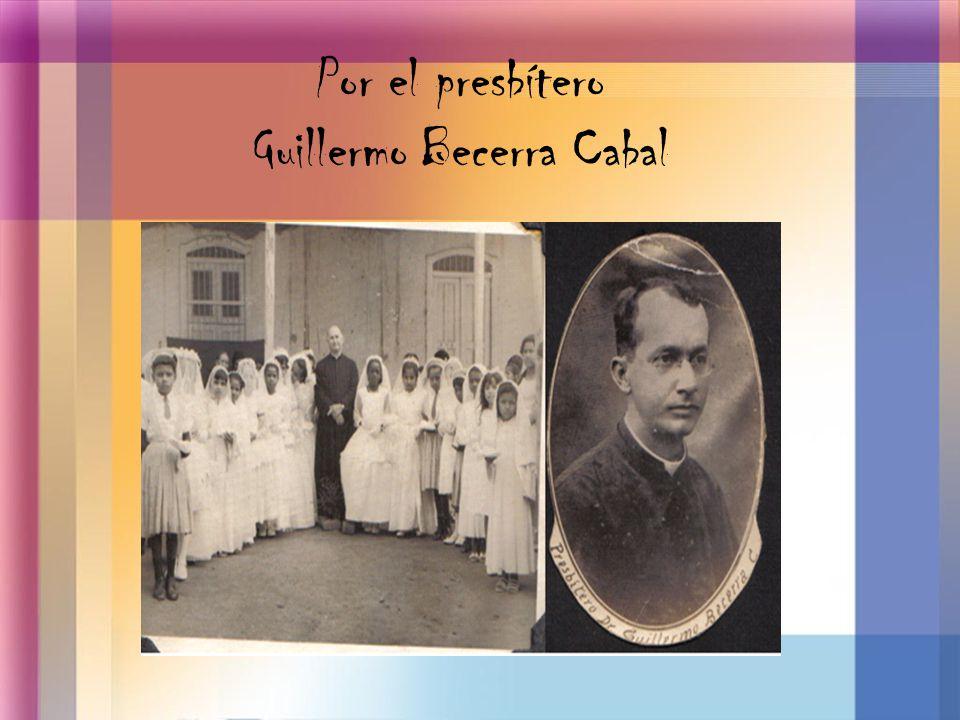 Por el presbítero Guillermo Becerra Cabal