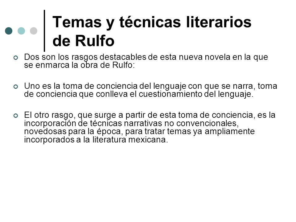 Temas y técnicas literarios de Rulfo