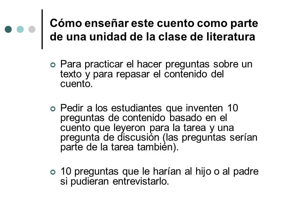 Cómo enseñar este cuento como parte de una unidad de la clase de literatura