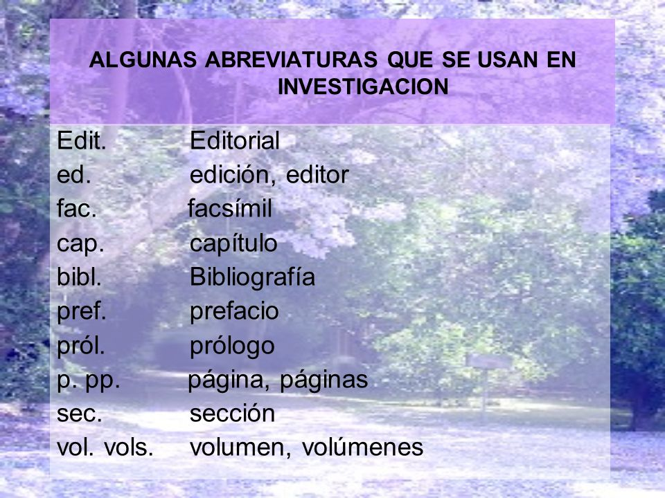ALGUNAS ABREVIATURAS QUE SE USAN EN INVESTIGACION