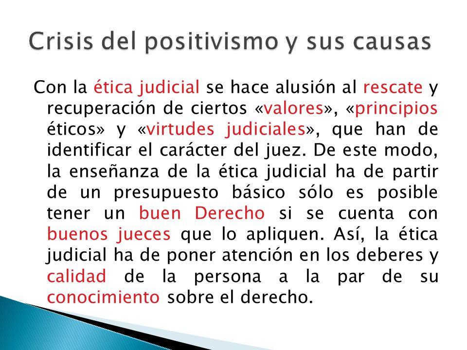 Crisis del positivismo y sus causas
