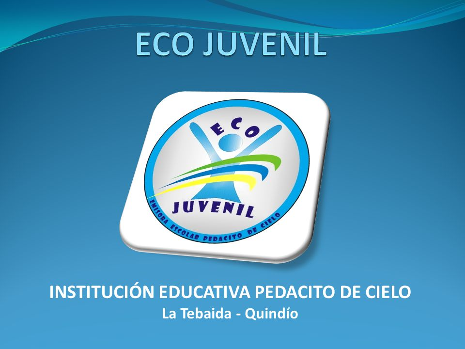 INSTITUCIÓN EDUCATIVA PEDACITO DE CIELO