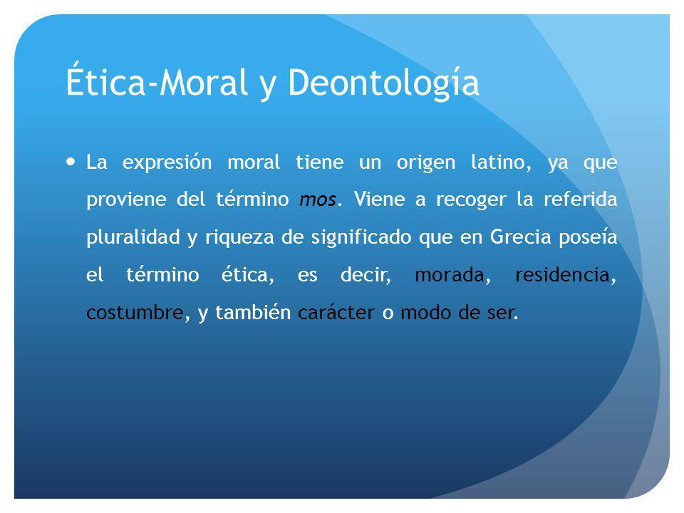 Ética-Moral y Deontología
