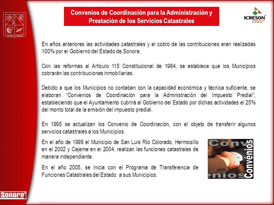 Convenios de Coordinación para la Administración y Prestación de los Servicios Catastrales