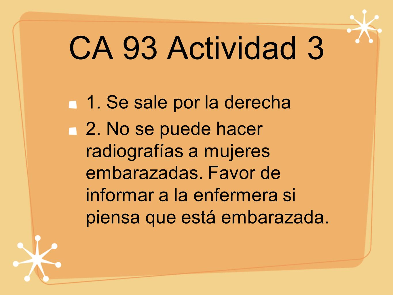 CA 93 Actividad 3 1. Se sale por la derecha