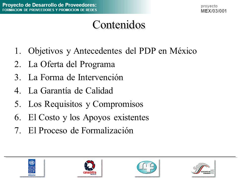 Contenidos Objetivos y Antecedentes del PDP en México