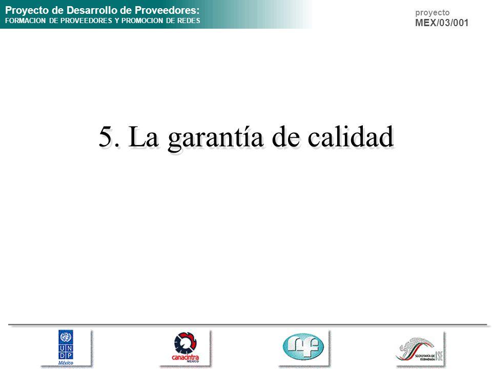 5. La garantía de calidad