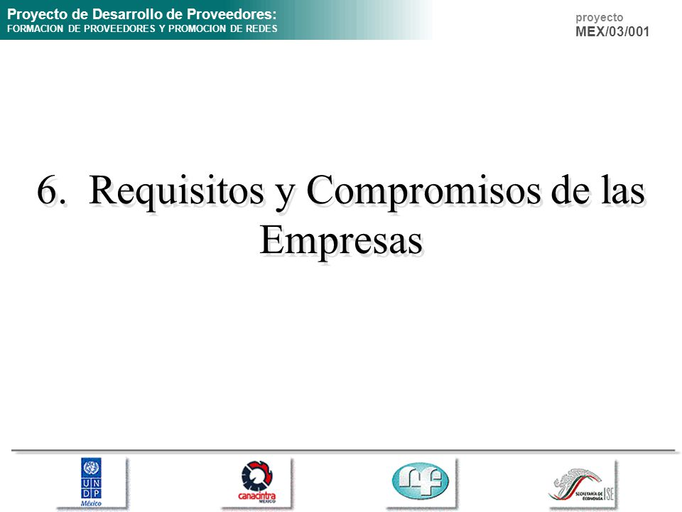 6. Requisitos y Compromisos de las Empresas