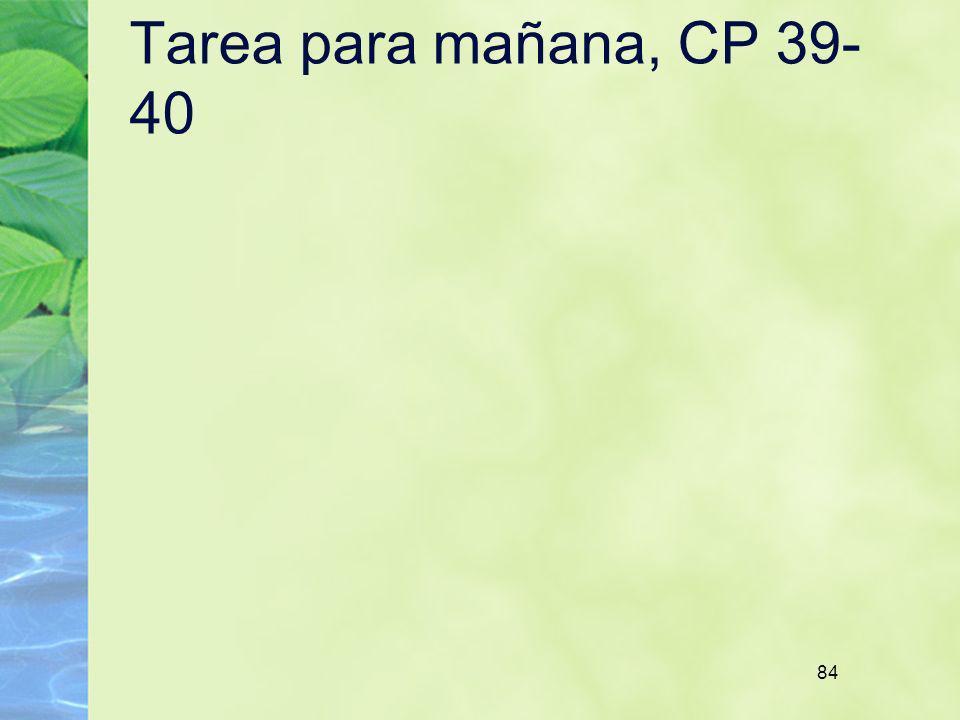 Tarea para mañana, CP 39-40 84