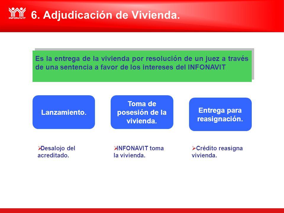 6. Adjudicación de Vivienda.