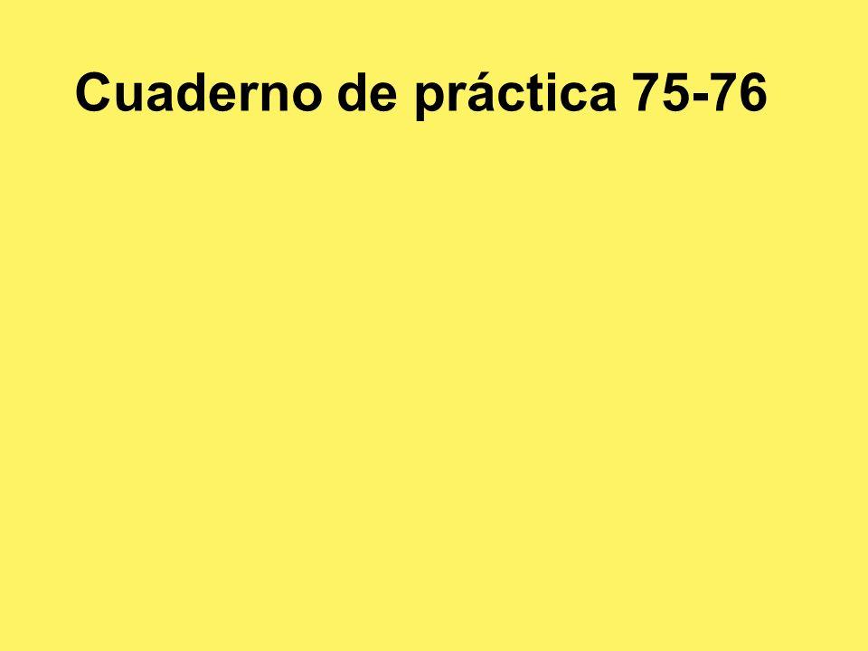 Cuaderno de práctica 75-76