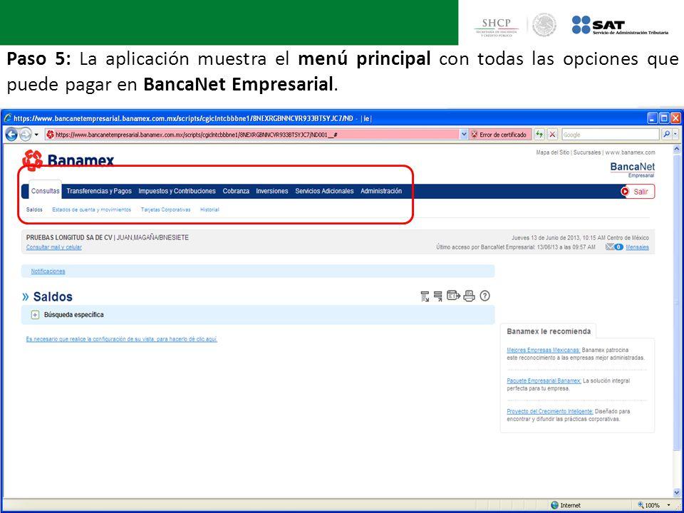 Paso 5: La aplicación muestra el menú principal con todas las opciones que puede pagar en BancaNet Empresarial.