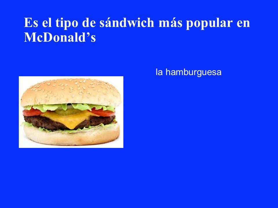 Es el tipo de sándwich más popular en McDonald's