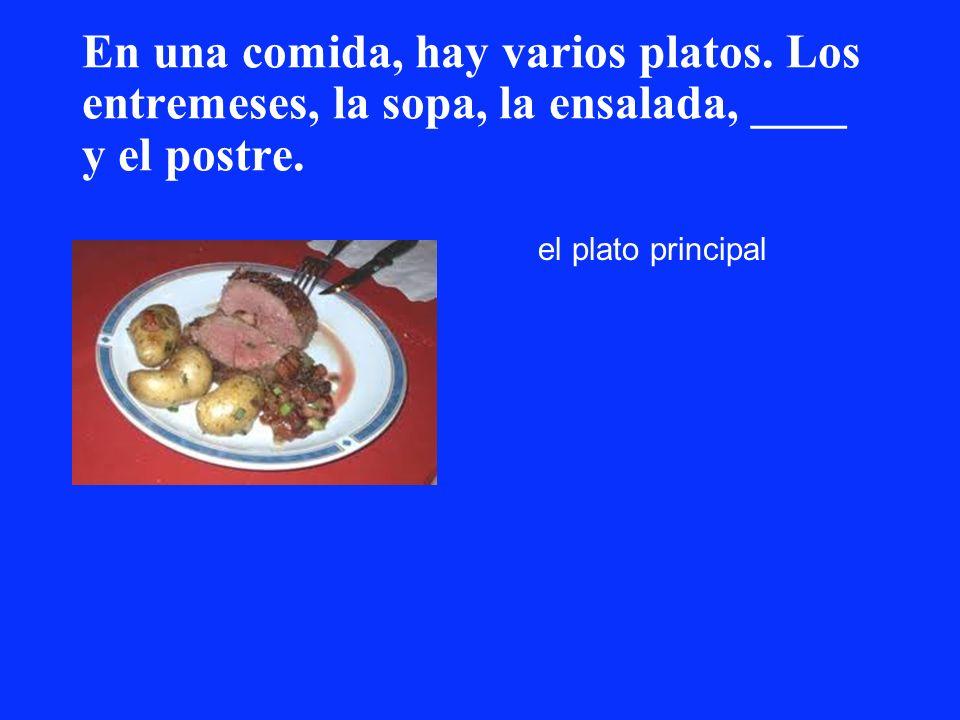 En una comida, hay varios platos