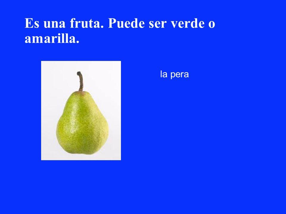 Es una fruta. Puede ser verde o amarilla.