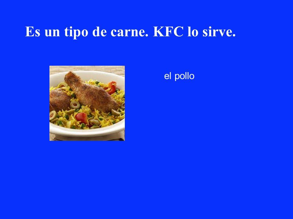 Es un tipo de carne. KFC lo sirve.