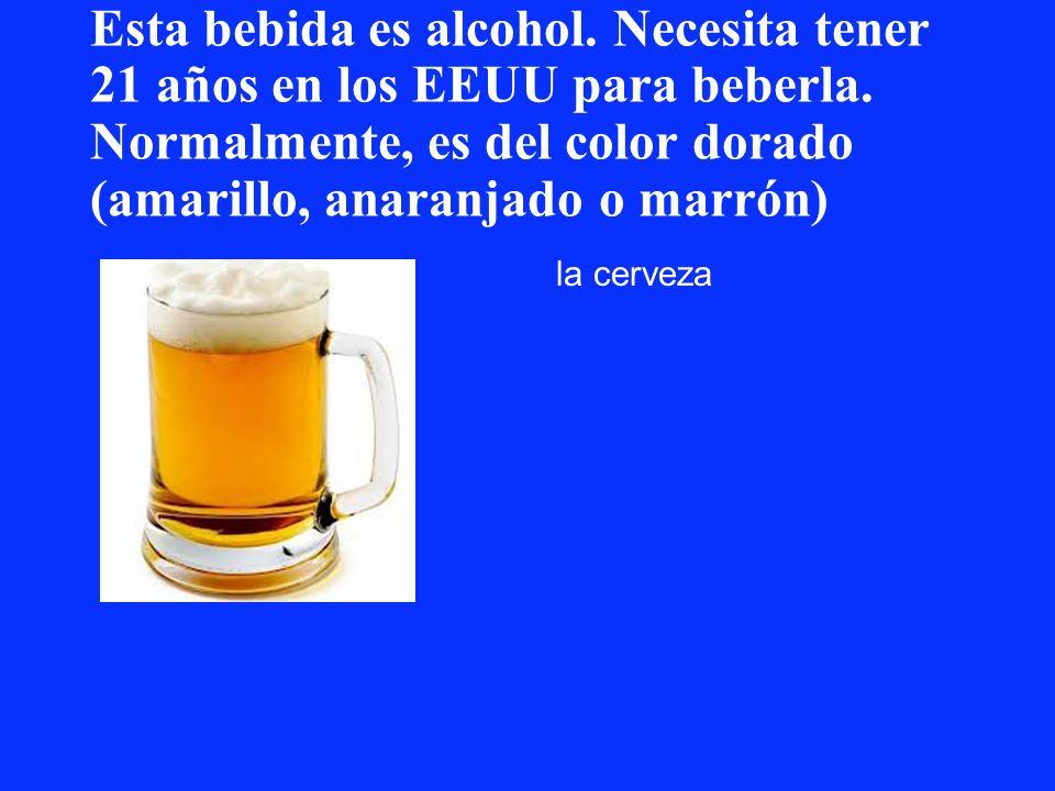 Esta bebida es alcohol. Necesita tener 21 años en los EEUU para beberla. Normalmente, es del color dorado (amarillo, anaranjado o marrón)