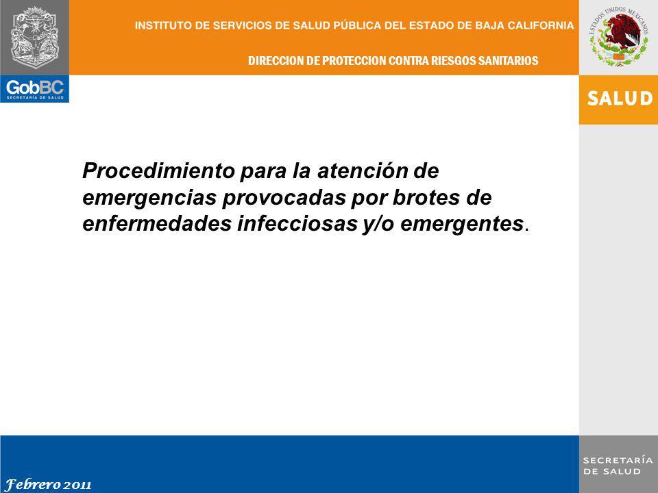 Procedimiento para la atención de emergencias provocadas por brotes de enfermedades infecciosas y/o emergentes.