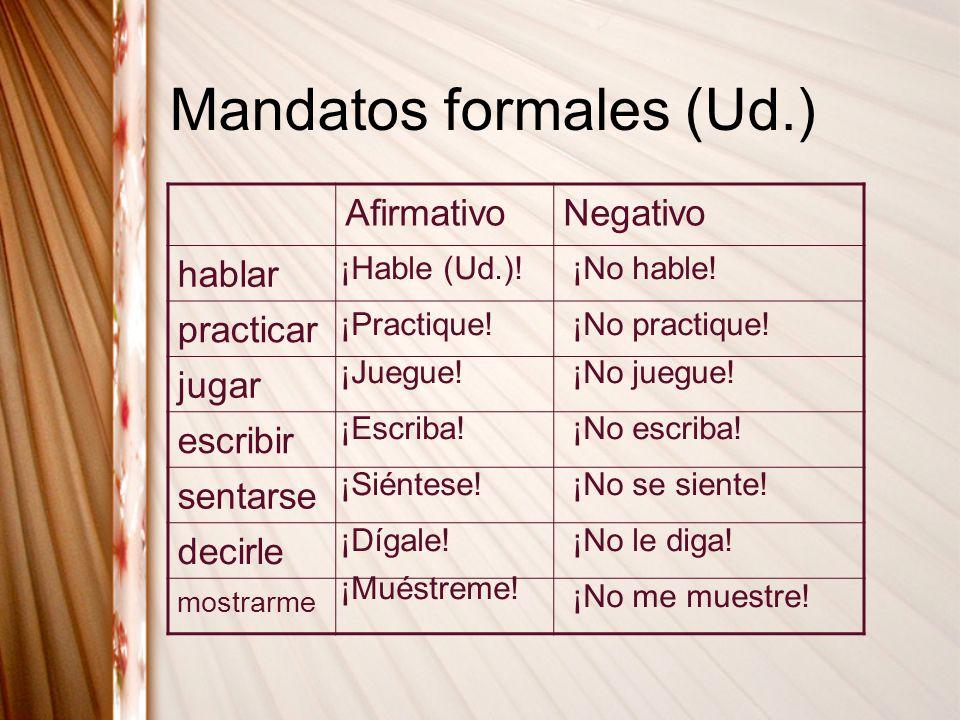 Mandatos formales (Ud.)