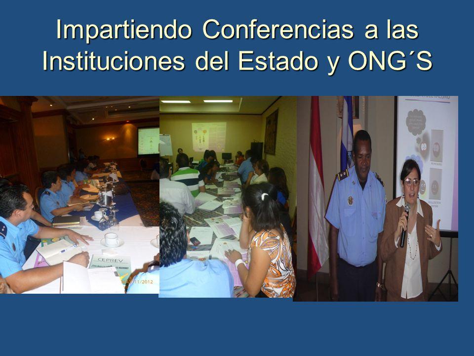 Impartiendo Conferencias a las Instituciones del Estado y ONG´S