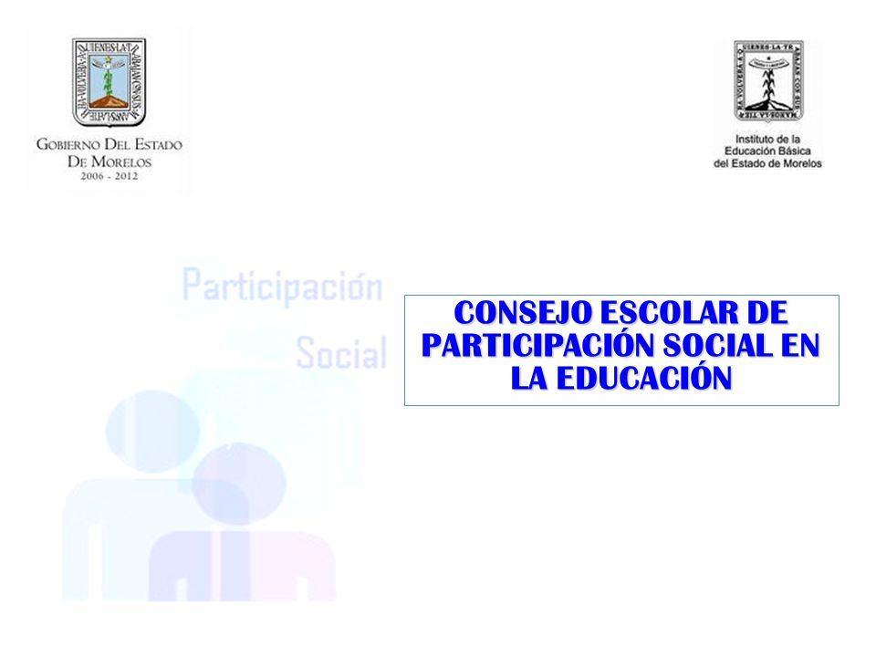 CONSEJO ESCOLAR DE PARTICIPACIÓN SOCIAL EN LA EDUCACIÓN