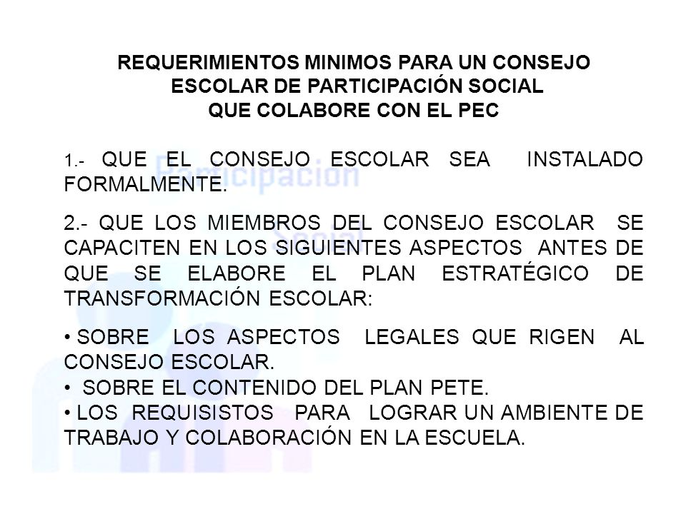 REQUERIMIENTOS MINIMOS PARA UN CONSEJO ESCOLAR DE PARTICIPACIÓN SOCIAL