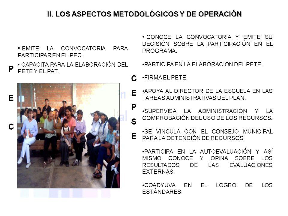 P C E E P C S II. LOS ASPECTOS METODOLÓGICOS Y DE OPERACIÓN