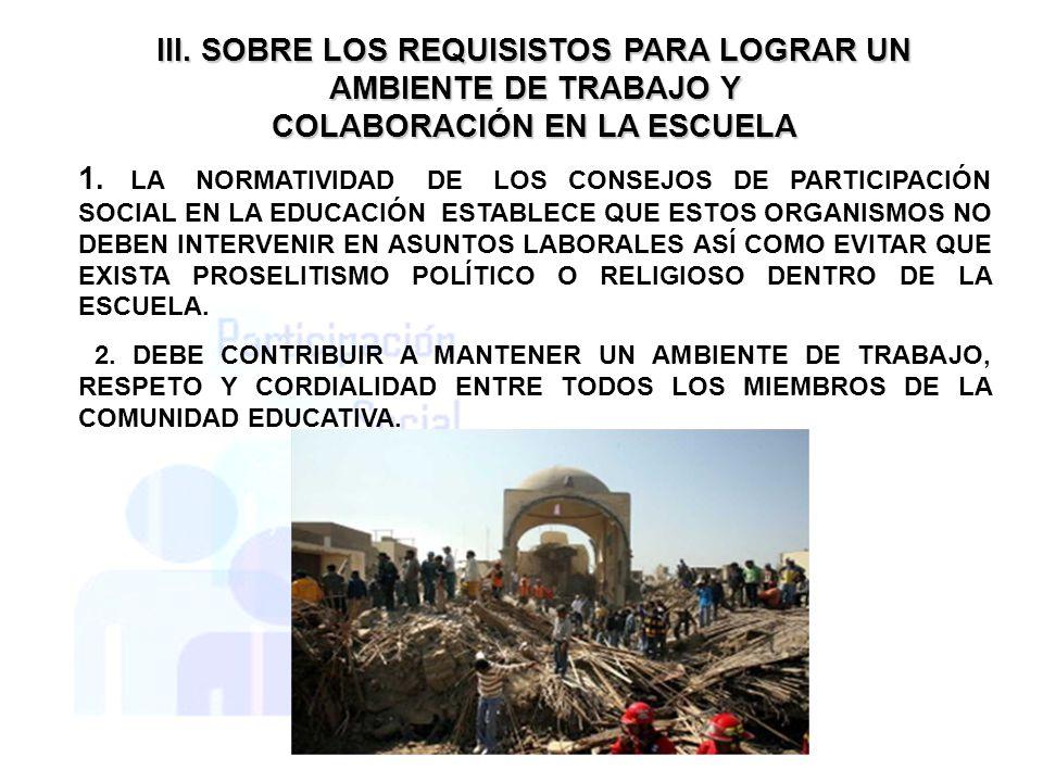 III. SOBRE LOS REQUISISTOS PARA LOGRAR UN AMBIENTE DE TRABAJO Y