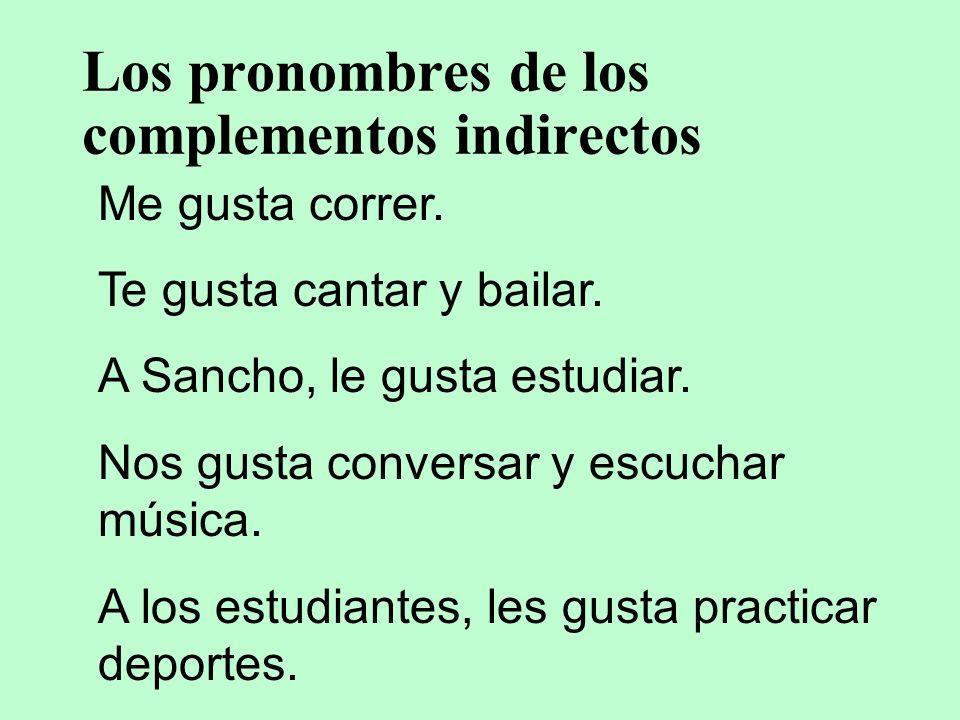 Los pronombres de los complementos indirectos